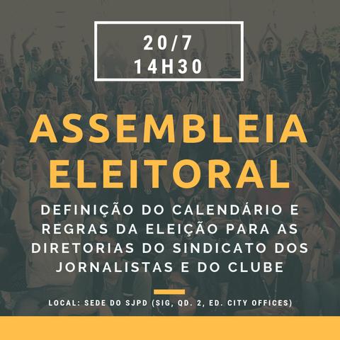 Assembleia vai discutir eleição para as diretorias do Sindicato e do Clube neste sábado (20/7)