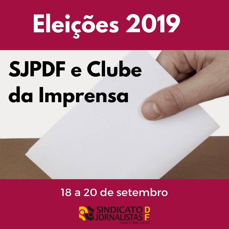 ATENÇÃO: SJPDF e Clube da Imprensa convocam eleições de nova diretoria para 18, 19 e 20 de setembro