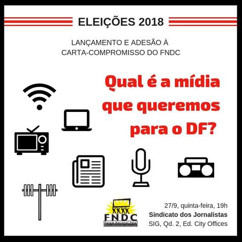 Nota data: evento no dia 27 terá apresentação a candidatos de propostas de políticas de comunicação para o DF