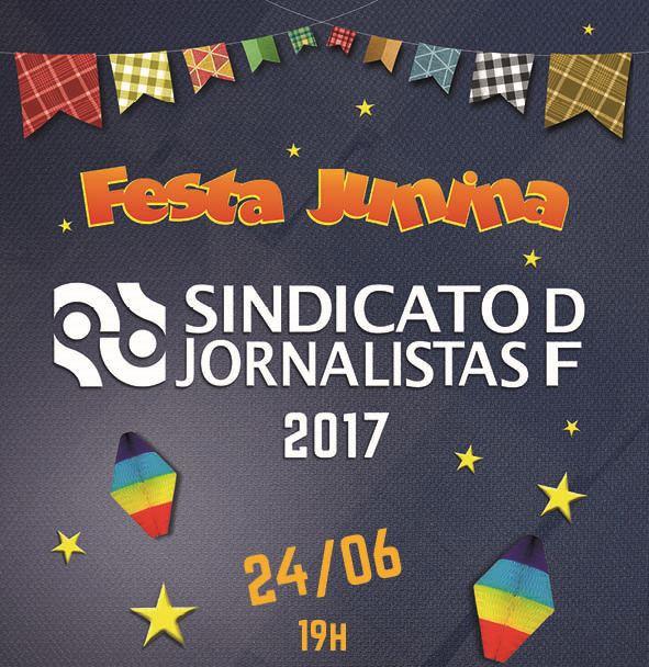 Sindicato dos Jornalistas realiza festa junina no Dia de São João