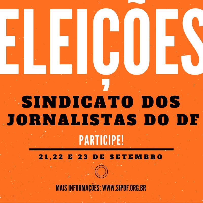Eleições 2016: inscrita chapa única para a renovação das diretorias do SJPDF e do Clube da Imprensa