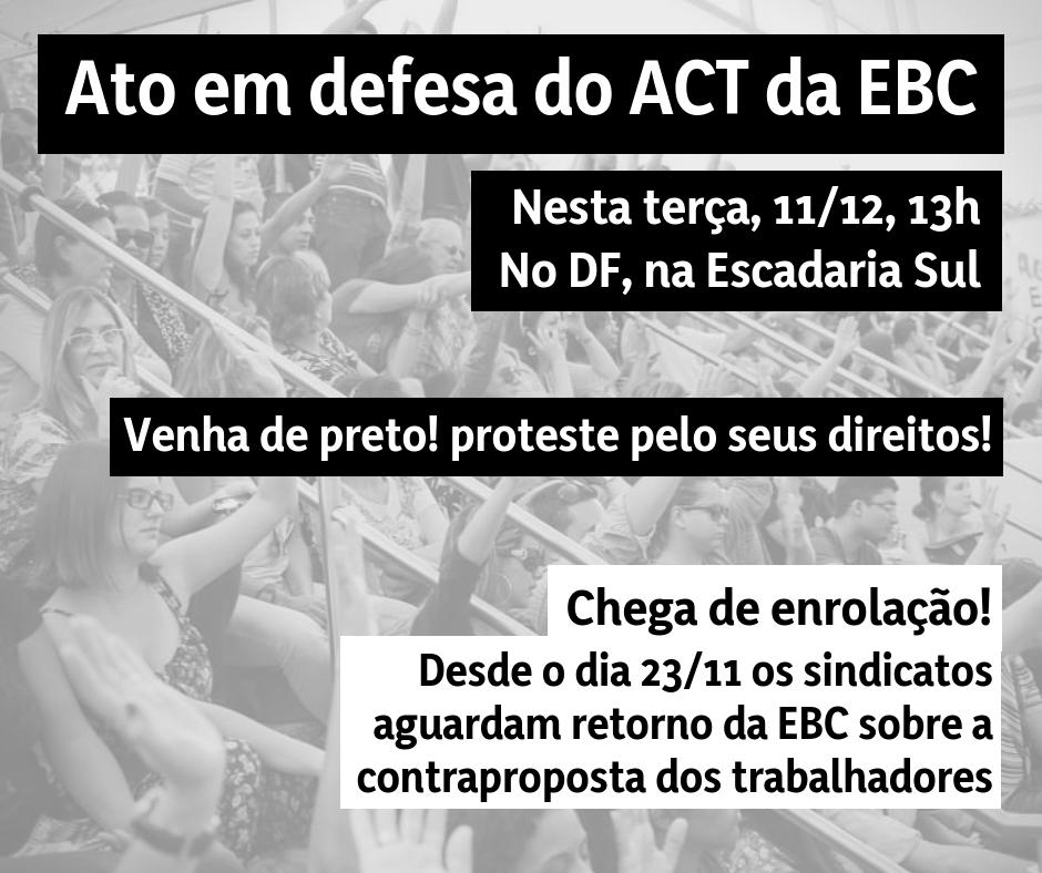 Trabalhadores da EBC realizam ato nesta terça (11) em defesa do Acordo Coletivo