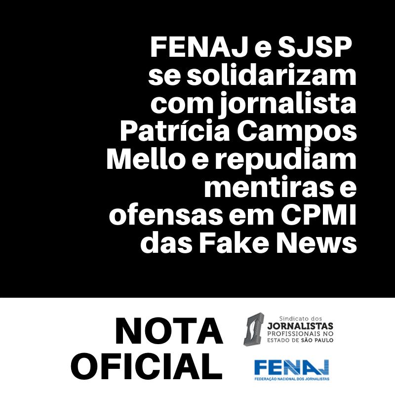 FENAJ e Sindicatos em solidariedade à Patrícia Campos Mello, da Folha de S.Paulo