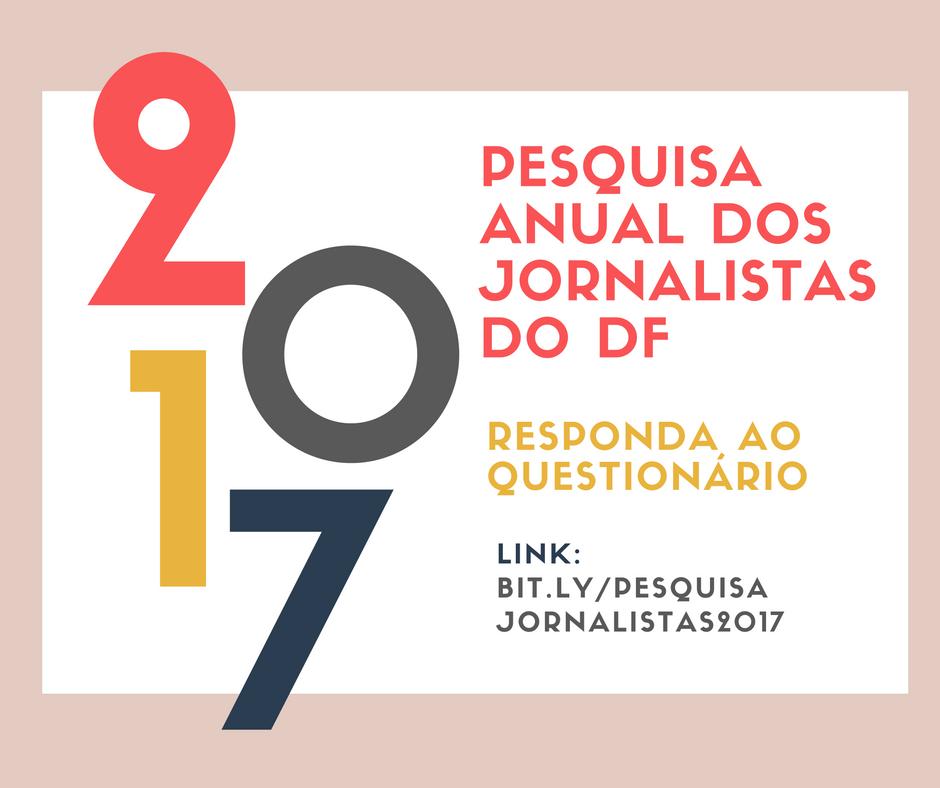 Jornalista, agora é a sua vez de responder. Participe da Pesquisa Anual 2017!