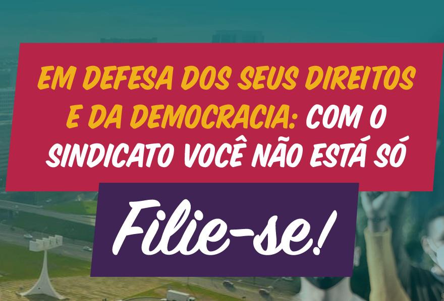 A Campanha de Sindicalização e Regularização 2021 já está no ar! Filie-se!